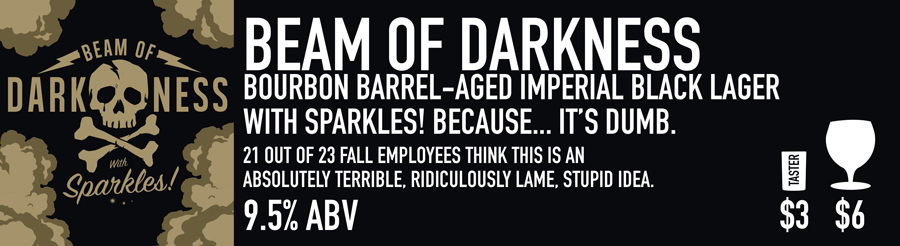 Tasting Room Sign of Beam of Darkness Beer