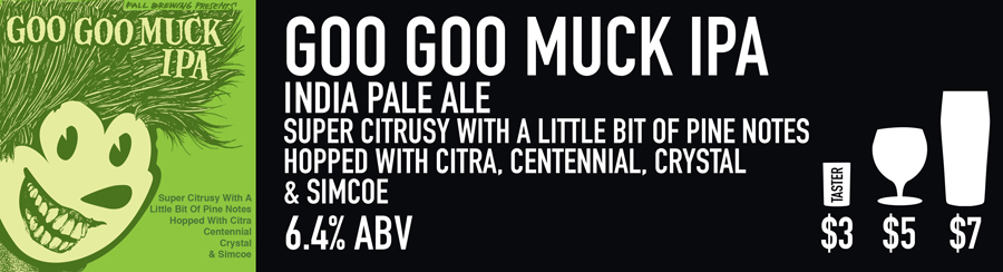 Tasting Room Sign of Goo goo muck Beer